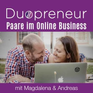 Duopreneur der Podcast für Paare im Online Business