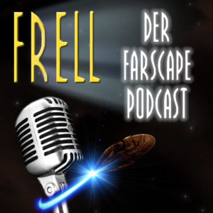 Frell - Der Farscape Podcast